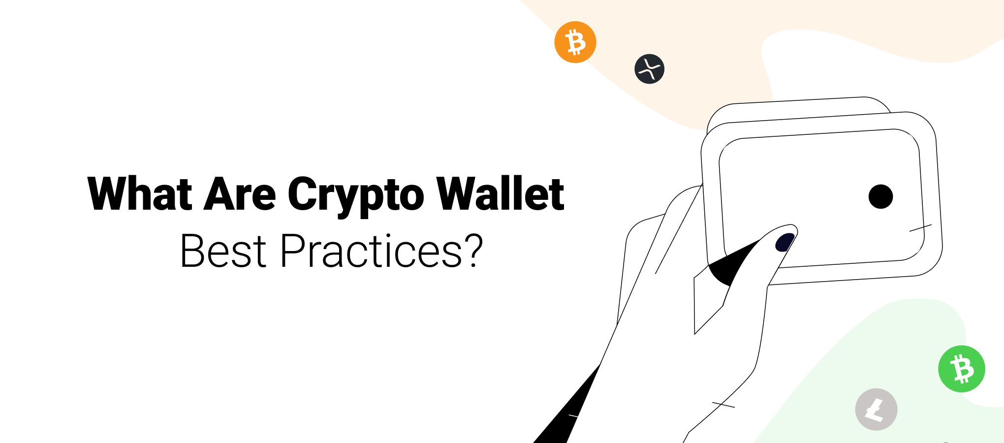 Your Guide to Crypto Wallet Best Practices in 2020