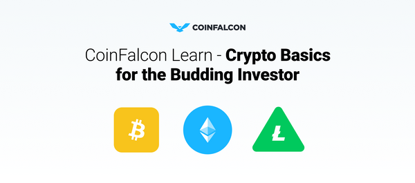 CoinFalcon Learn - Crypto Basics for the Budding Investor