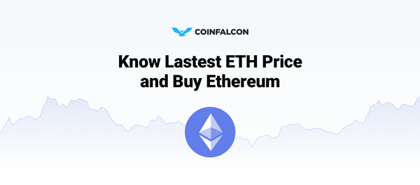 Know Latest ETH Price and Buy Ethereum - CoinFalcon
