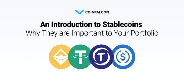 An Introduction to Stablecoins and Why They are Important to Your Portfolio